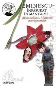 Infasurat in manta-mi... - Memorialistica. Marturiile contemporanilor (Vol. II)