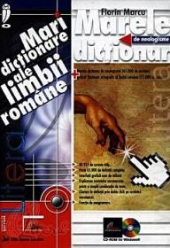Marele dictionar de neologisme / CD-ROM