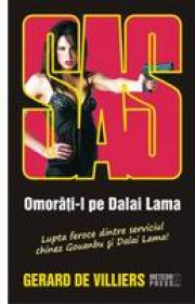 SAS. Omorati-l pe Dalai Lama