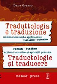 Traductologie si traducere - notiuni teoretice si aplicatii practice - romana-italiana