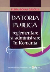 Datoria Publica- reglementare si administrare in Romania