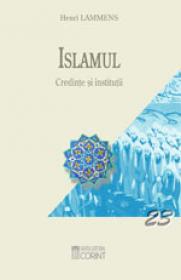 Islamul. Credinte si institutii