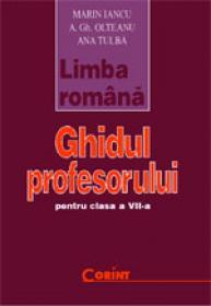 Limba romana - ghidul profesorului VII