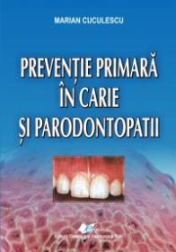 Preventie primara in carie si paradontopatii