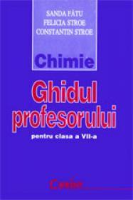 Chimie. Ghidul profesorului pentru clasa a VII-a