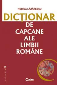 Dictionar de capcane ale limbii romane