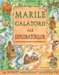 Marile calatorii ale exploratorilor