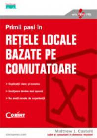 Primii pasi in retele locale bazate pe comutatoare