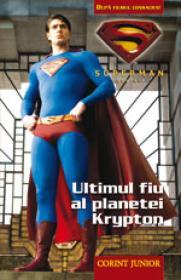 Superman - Ultimul fiu al planetei Krypton
