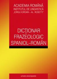 Dictionar frazeologic spaniol - roman