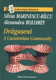 Draguseni, a Cucuteni Community