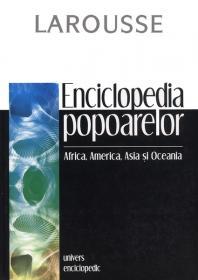 Enciclopedia popoarelor. Africa, America, Asia si Oceania