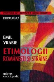 Etimologii romanesti si straine