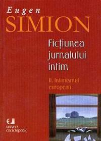 Fictiunea jurnalului intim. II. Intimismul european