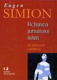 Fictiunea jurnalului intim. III. Diarismul romanesc