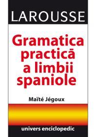 Gramatica practica a limbii spaniole