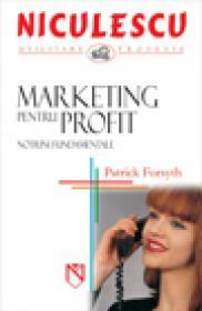 Marketing pentru profit. Notiuni fundamentale