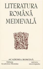 Opere. Literatura romana medievala.
