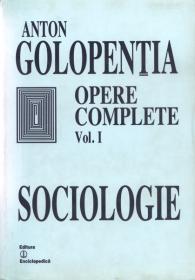 Opere complete. Vol. I. Sociologie