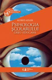 Psihologia scolarului greu educabil