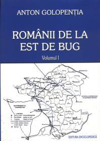 Romanii de est de Bug. Vol. I-II