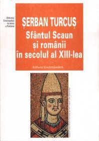 Sfantul Scaun si romanii in sec. al XIII-lea
