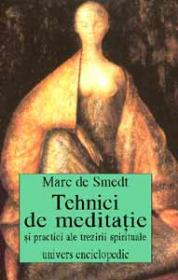 Tehnici de meditatie si practici ale trezirii spirituale