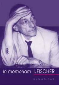 In memoriam I. Fischer