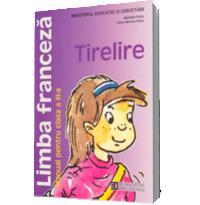 Limba franceza. Manual pentru clasa a III-a. Tirelire
