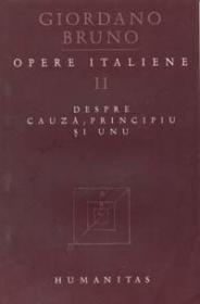 Opere Italiene II. Despre cauza, principiu si unu