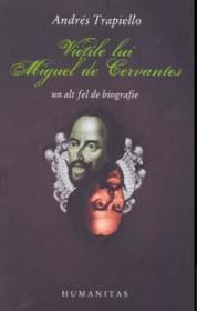 Vietile lui Miguel de Cervantes
