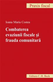 Combaterea evaziunii fiscale si frauda comunitara