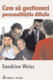Cum sa gestionezi personalitatile dificile