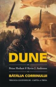 DUNE: Batalia Corrinului (Cartea a III-a a Legendelor Dunei)