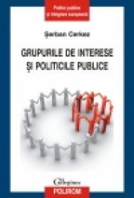 Grupurile de interese si politicile publice