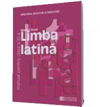 Limba latina. Manual pentru clasa a XI -a