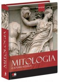 Mitologia - o istorie vizuala