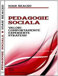 Pedagogie sociala - Valori, Comportamente, Experiente, Strategii