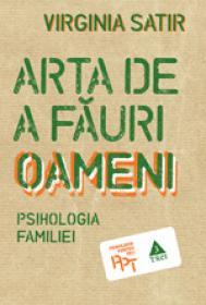 Arta de a fauri oameni - Psihologia familiei