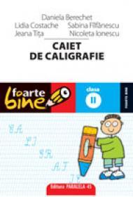 CAIET DE CALIGRAFIE. CLASA A II-A