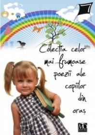Colectia celor mai frumoase poezii ale copiilor din oras