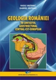 Geologia Romaniei in contextul geostructural central-est-european