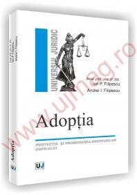 Adoptia - protectia si promovarea drepturilor copilului