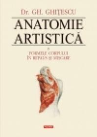 Anatomie artistica. Vol. II: Formele corpului in repaus si miscare