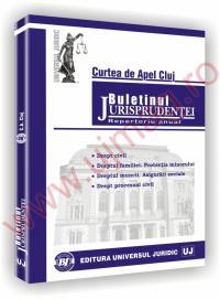 Buletinul jurisprudentei in materie civila. Curtea de Apel Cluj
