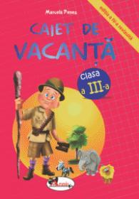 Caiet de vacanta, clasa a III-a. Editia a IV-a