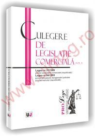 Culegere de legislatie comerciala (vol. I)