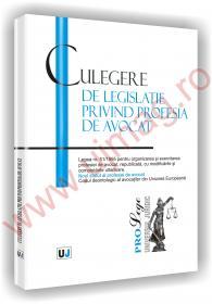 Culegere de legislatie privind profesia de avocat