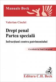 Drept penal. Partea speciala. Infractiuni contra patrimoniului