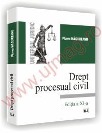 Drept procesual civil - Editia a XI-a